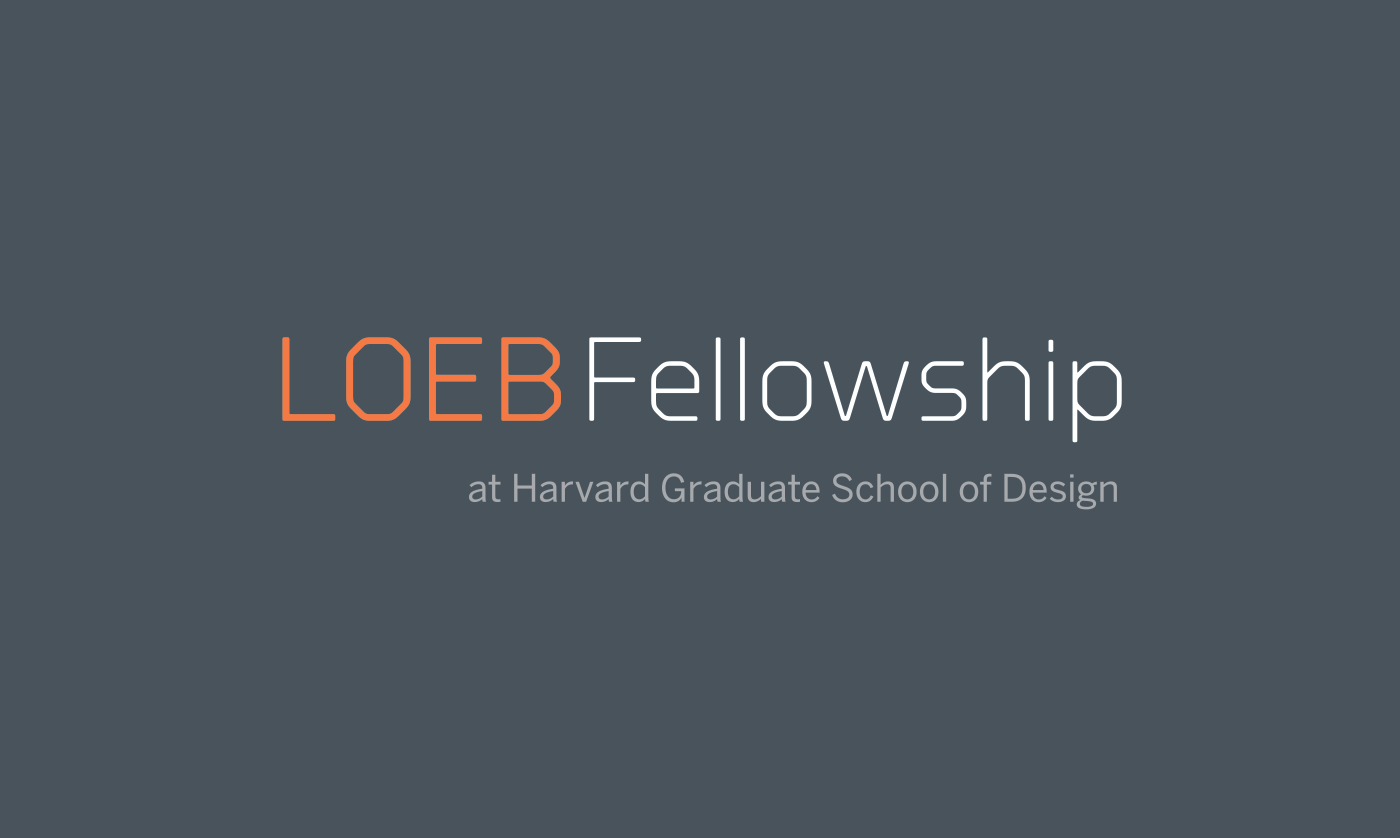Harvard GSD Loeb Fellowship