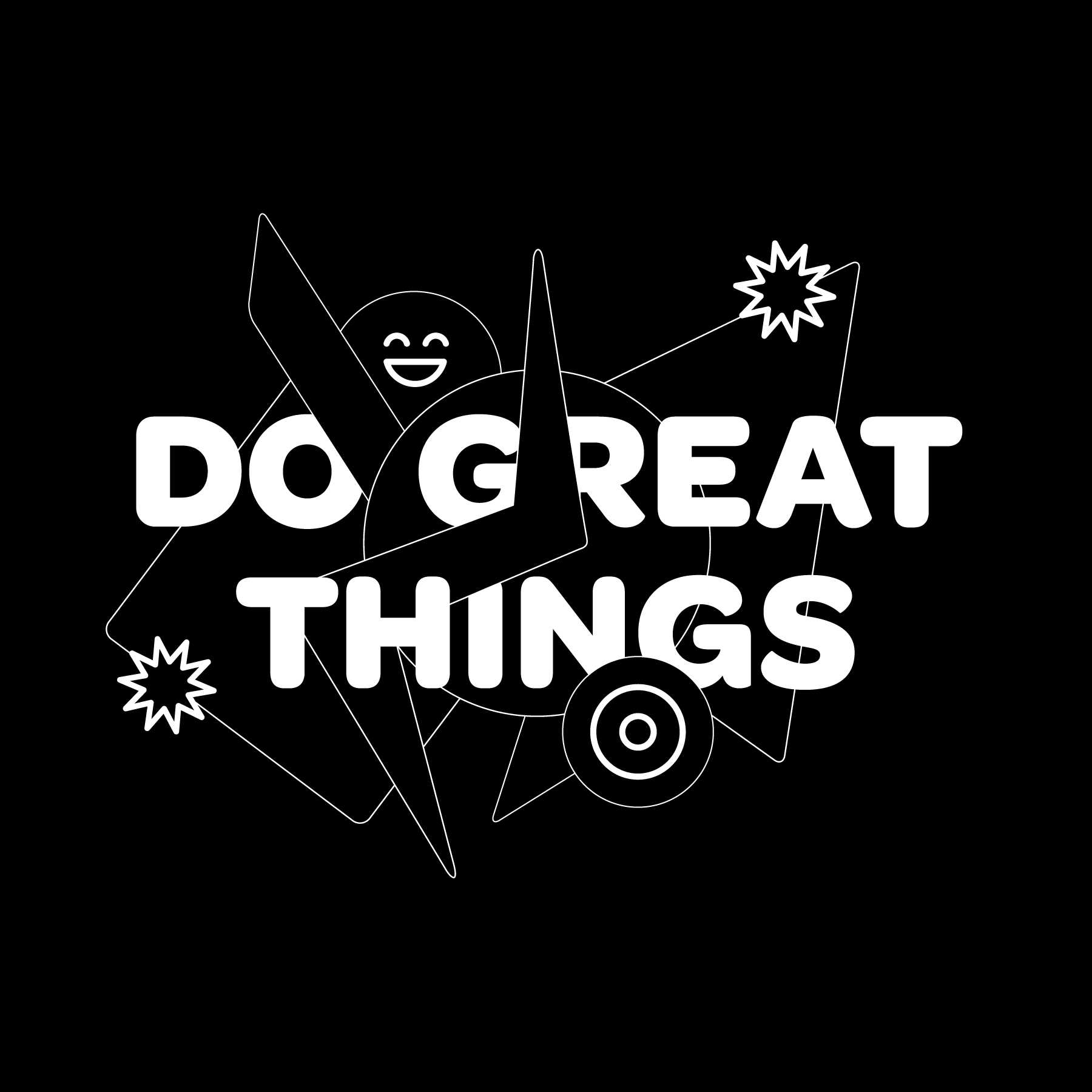 Do Great Things by Studio Rainwater